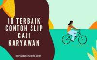10 Terbaik Contoh Slip Gaji Karyawan